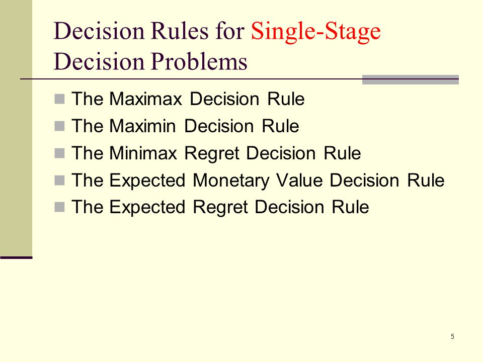 Decision Rules for Single-Stage Decision Problems