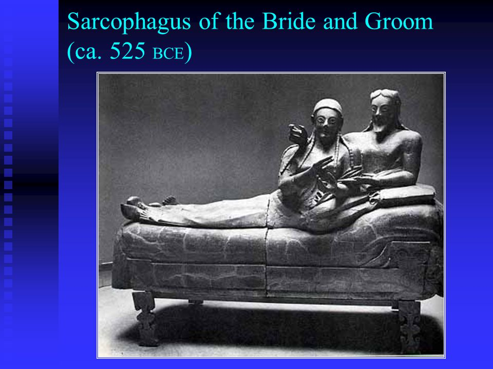 Sarcophagus of the Bride and Groom (ca. 525 BCE)