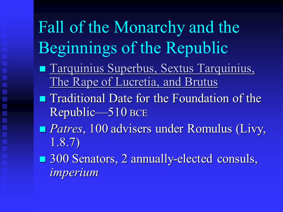 Fall of the Monarchy and the Beginnings of the Republic