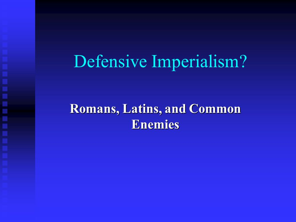 Defensive Imperialism
