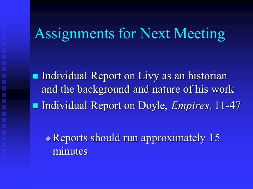 Assignments for Next Meeting