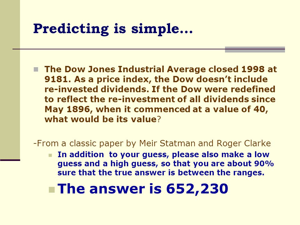 Predicting is simple… The answer is 652,230