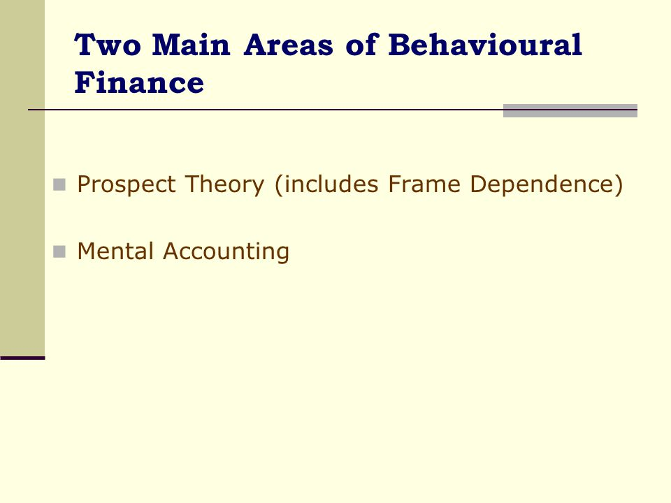 Two Main Areas of Behavioural Finance