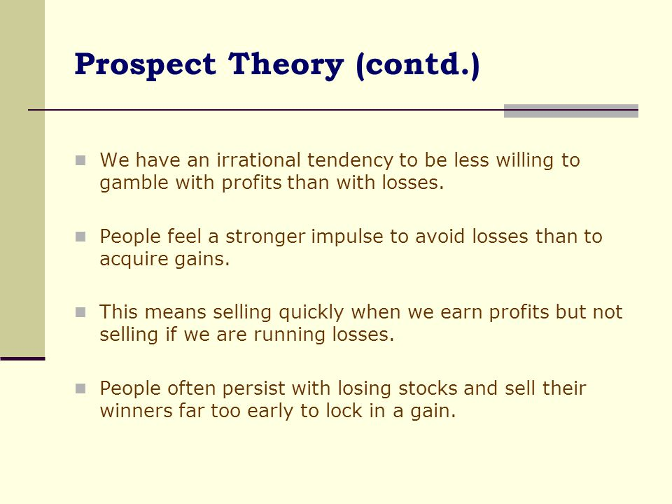 Prospect Theory (contd.)