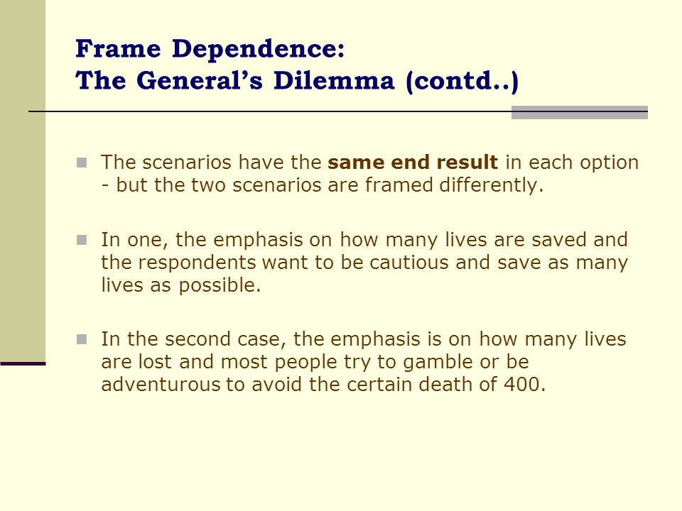 Frame Dependence: The General's Dilemma (contd..)