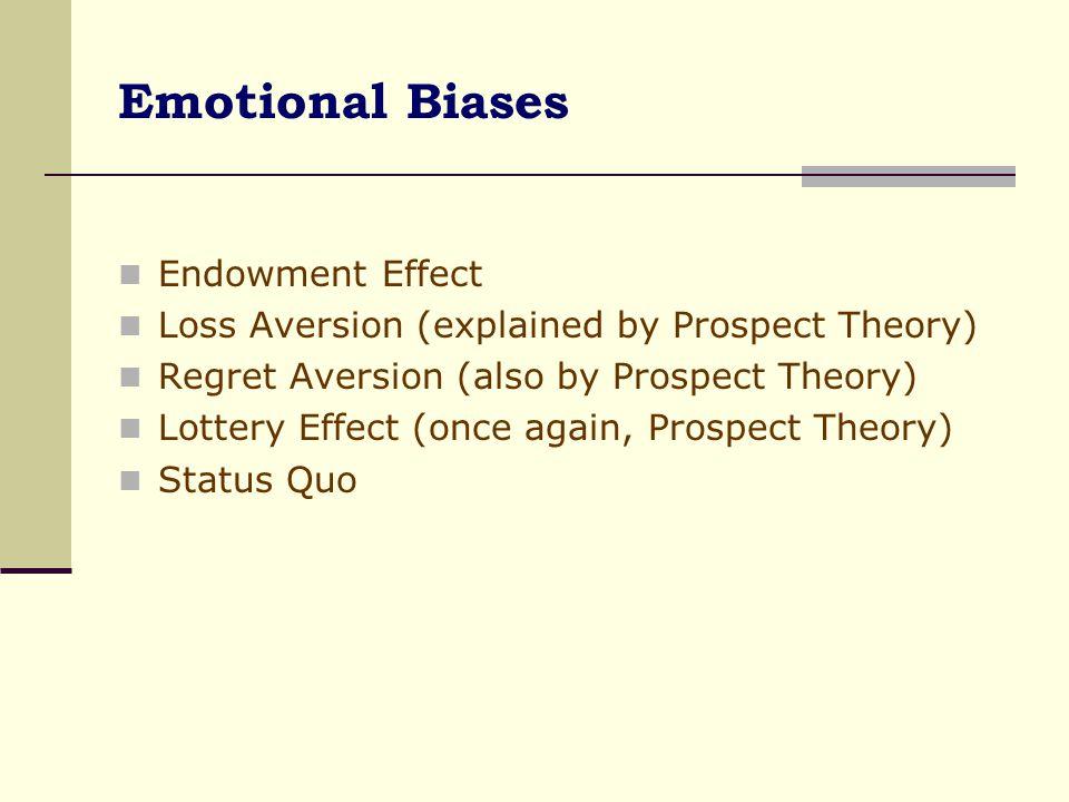 Emotional Biases Endowment Effect