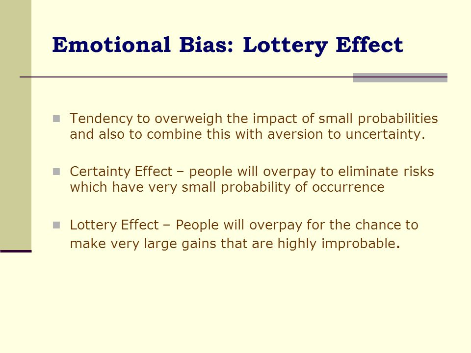 Emotional Bias: Lottery Effect