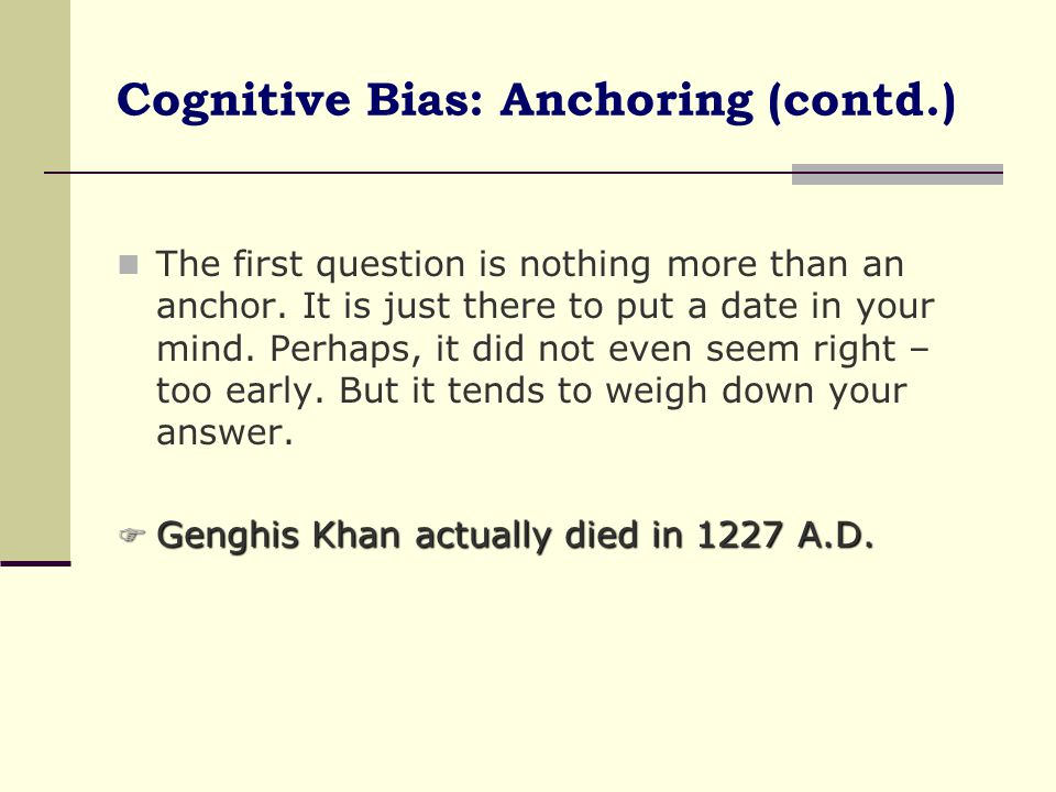 Cognitive Bias: Anchoring (contd.)