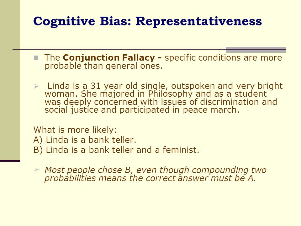 Cognitive Bias: Representativeness