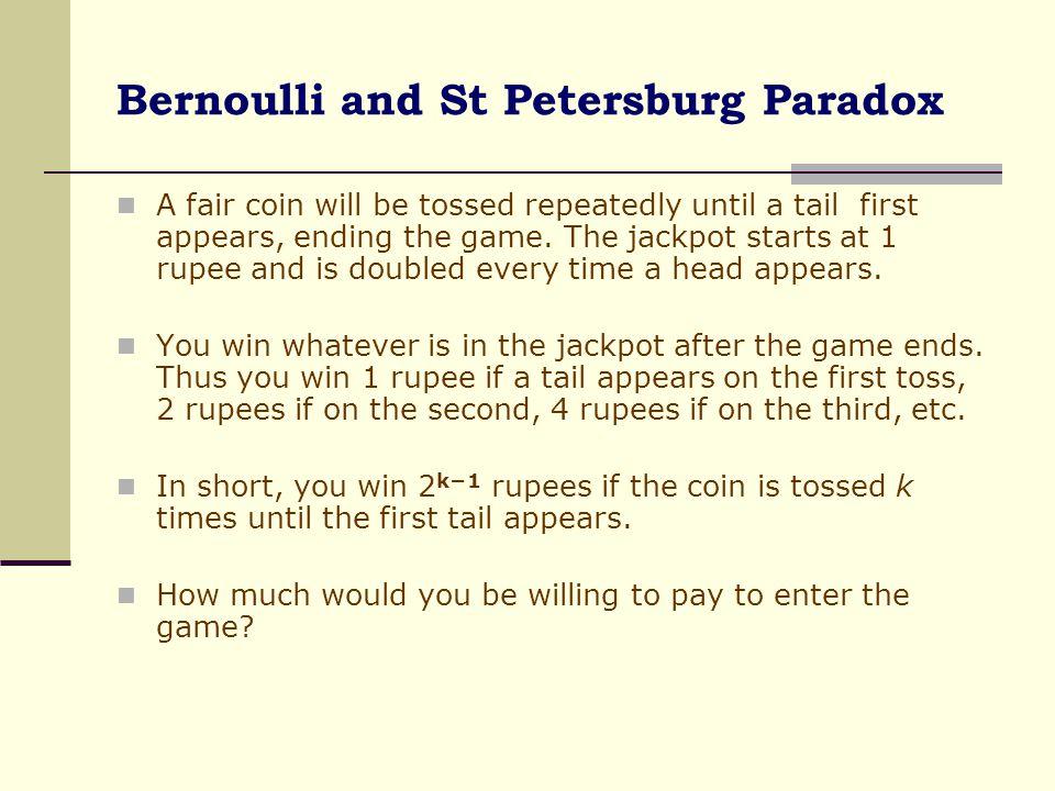 Bernoulli and St Petersburg Paradox