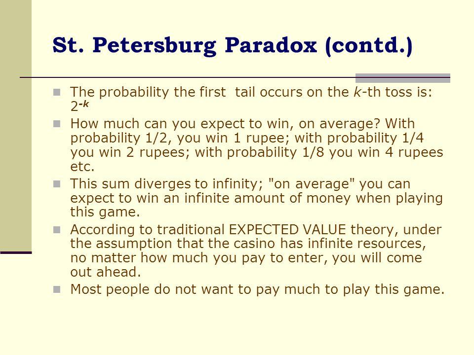 St. Petersburg Paradox (contd.)