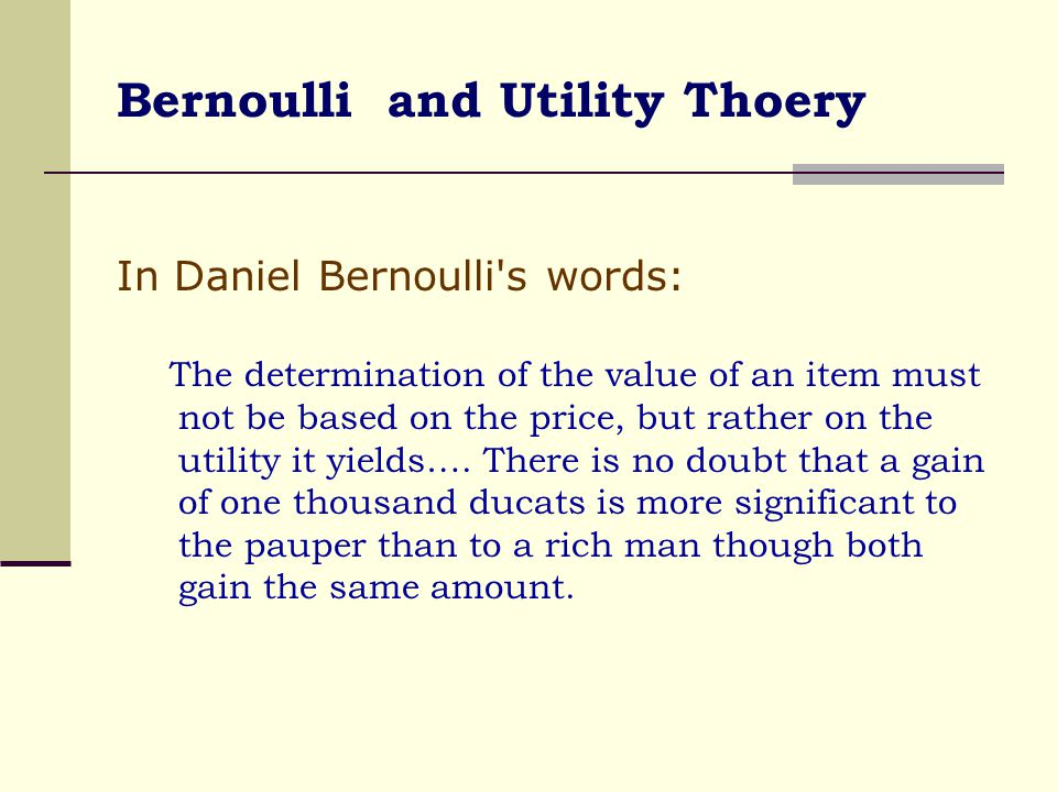Bernoulli and Utility Thoery