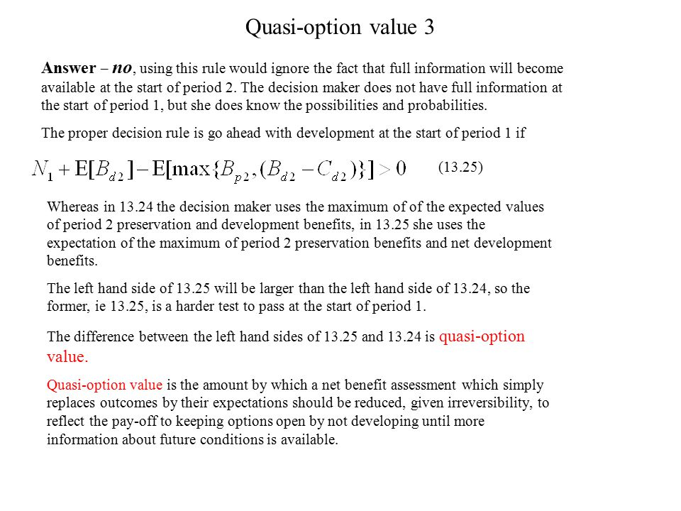 Quasi-option value 3