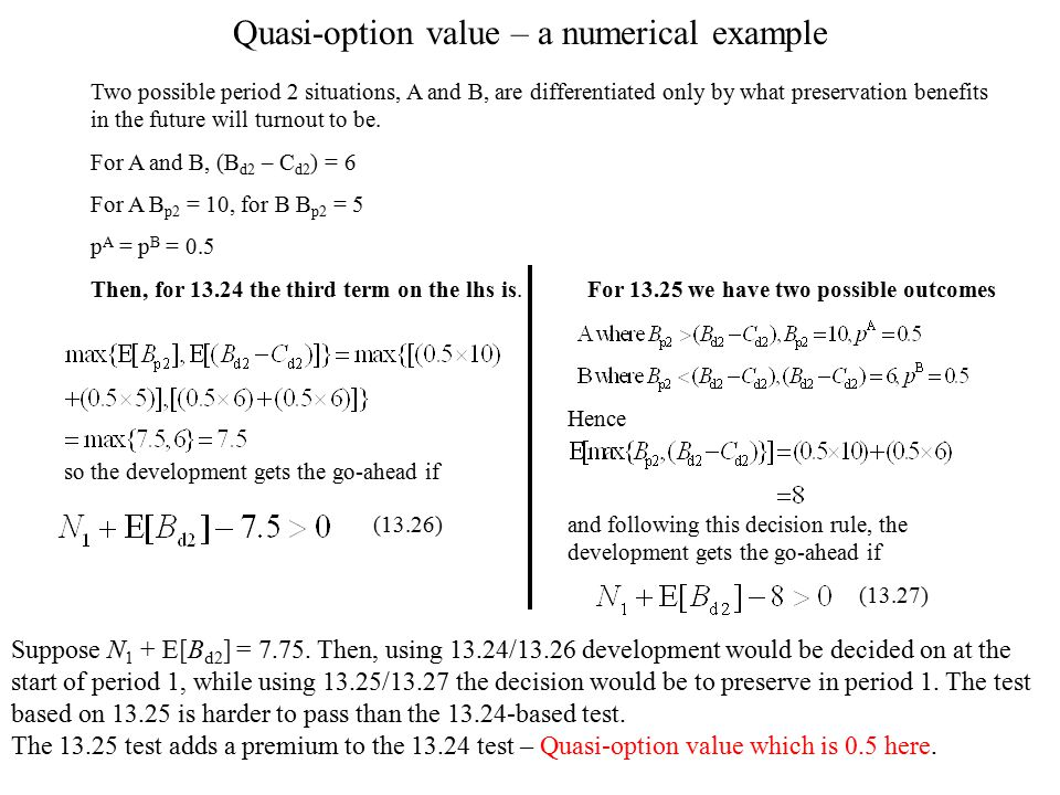Quasi-option value – a numerical example