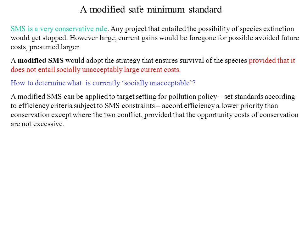 A modified safe minimum standard