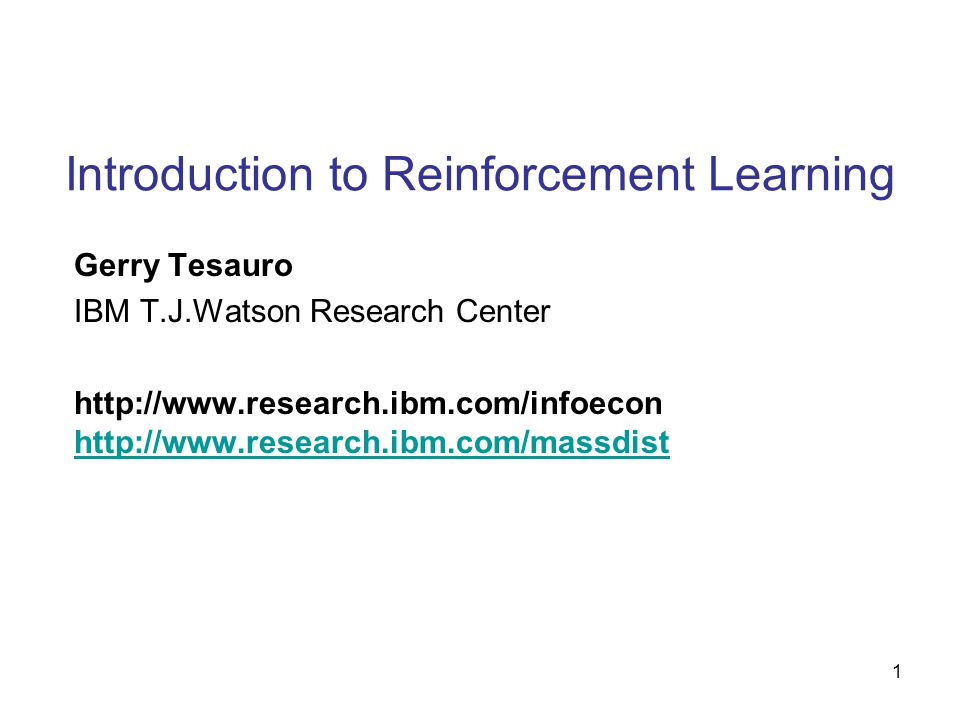 Introduction to Reinforcement Learning