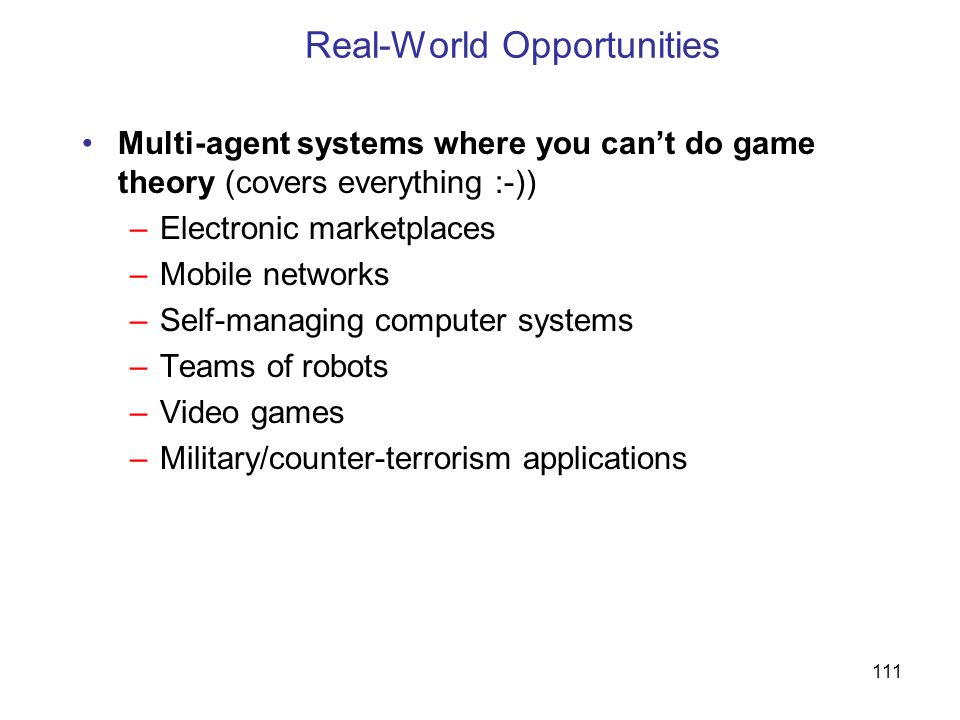 Real-World Opportunities