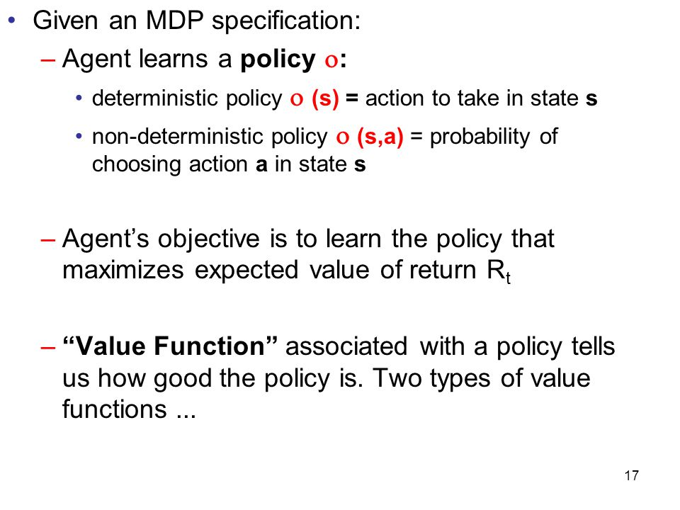 Given an MDP specification: Agent learns a policy :