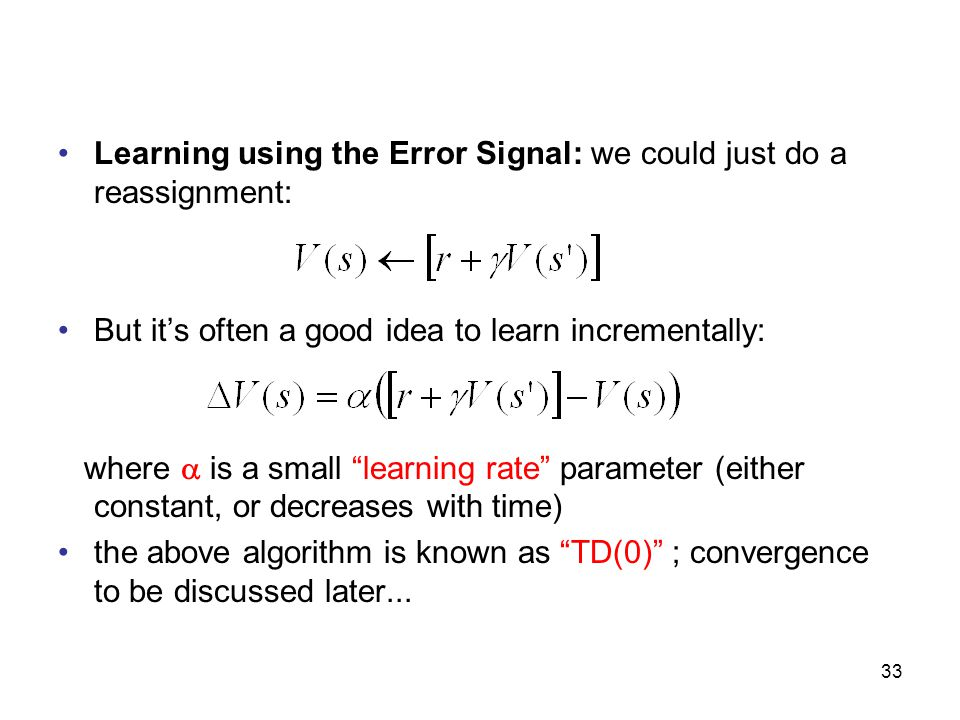 Learning using the Error Signal: we could just do a reassignment: