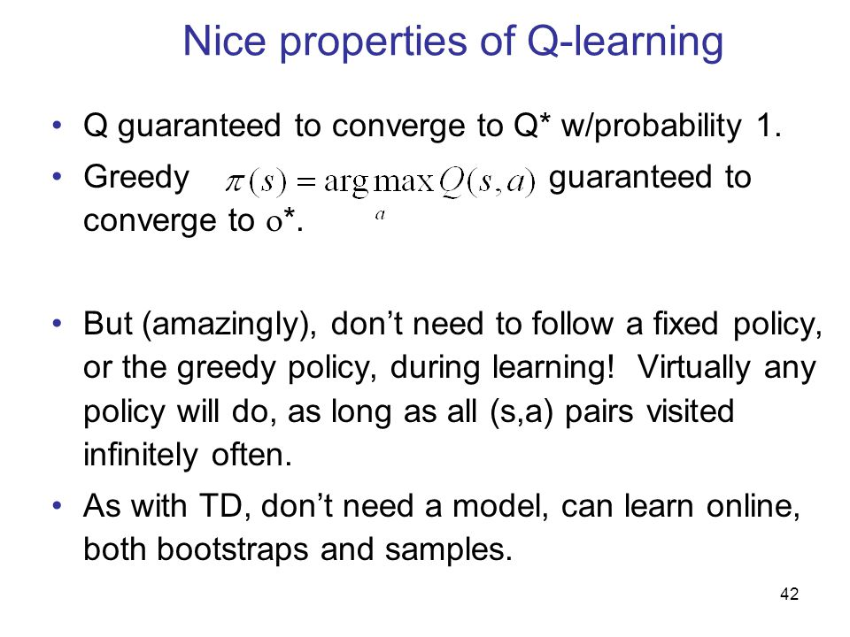 Nice properties of Q-learning