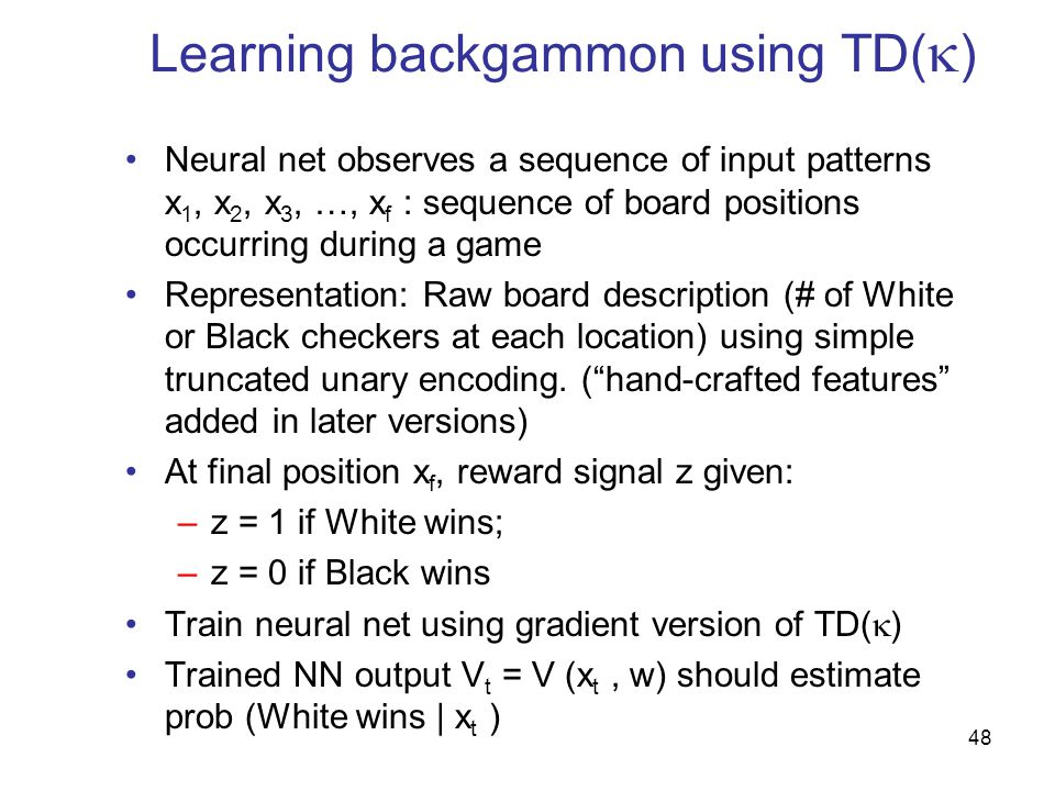 Learning backgammon using TD()