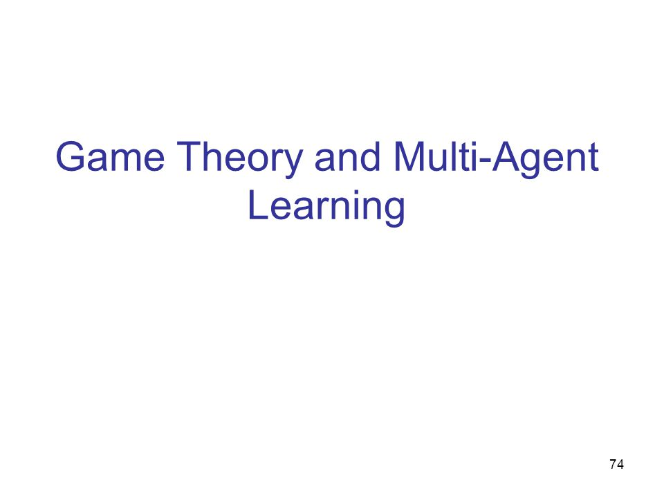 Game Theory and Multi-Agent Learning