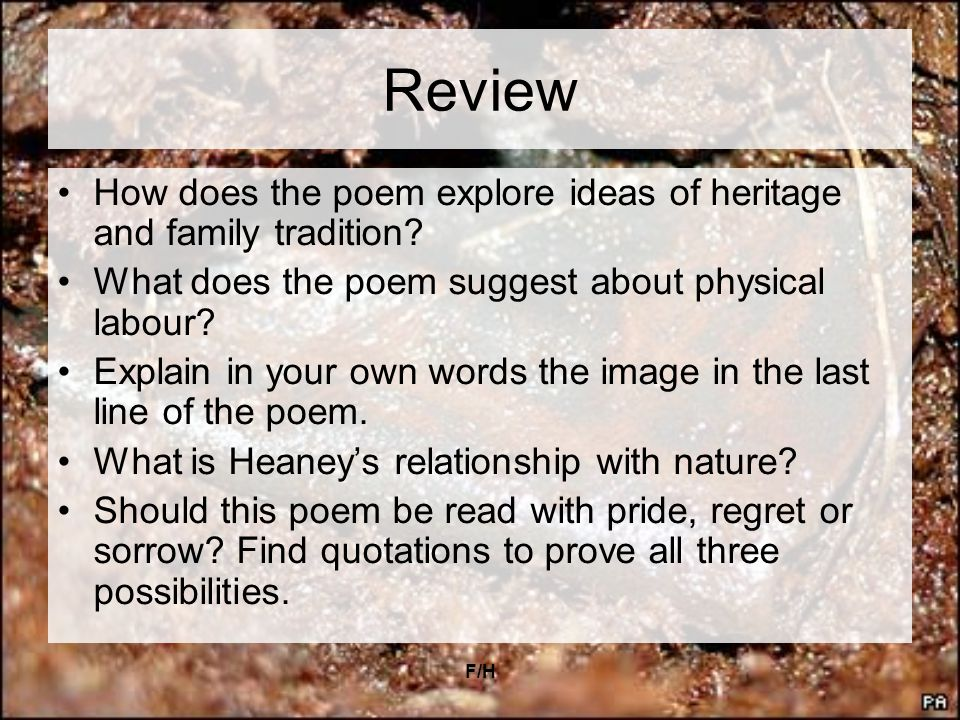 Review How does the poem explore ideas of heritage and family tradition What does the poem suggest about physical labour