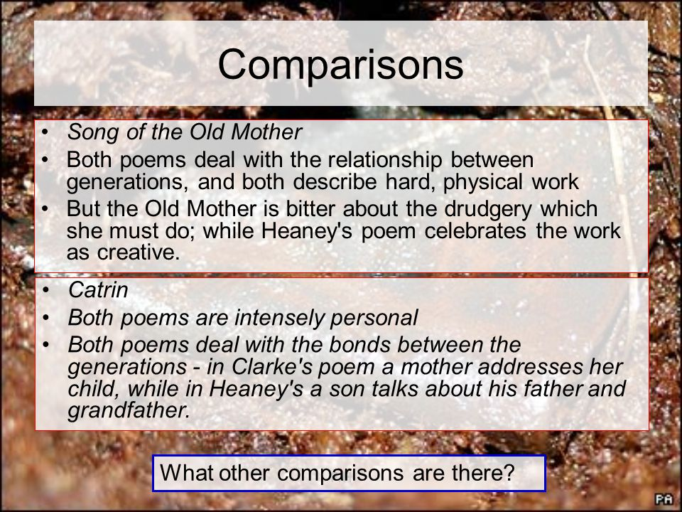 Comparisons Song of the Old Mother
