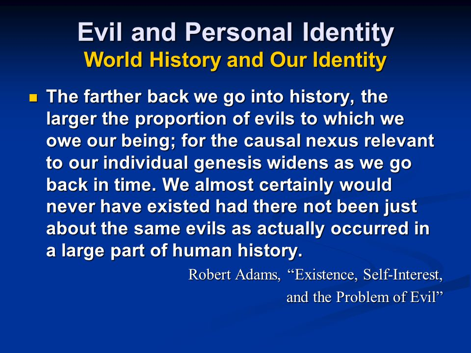 Evil and Personal Identity World History and Our Identity