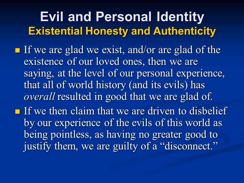 Evil and Personal Identity Existential Honesty and Authenticity