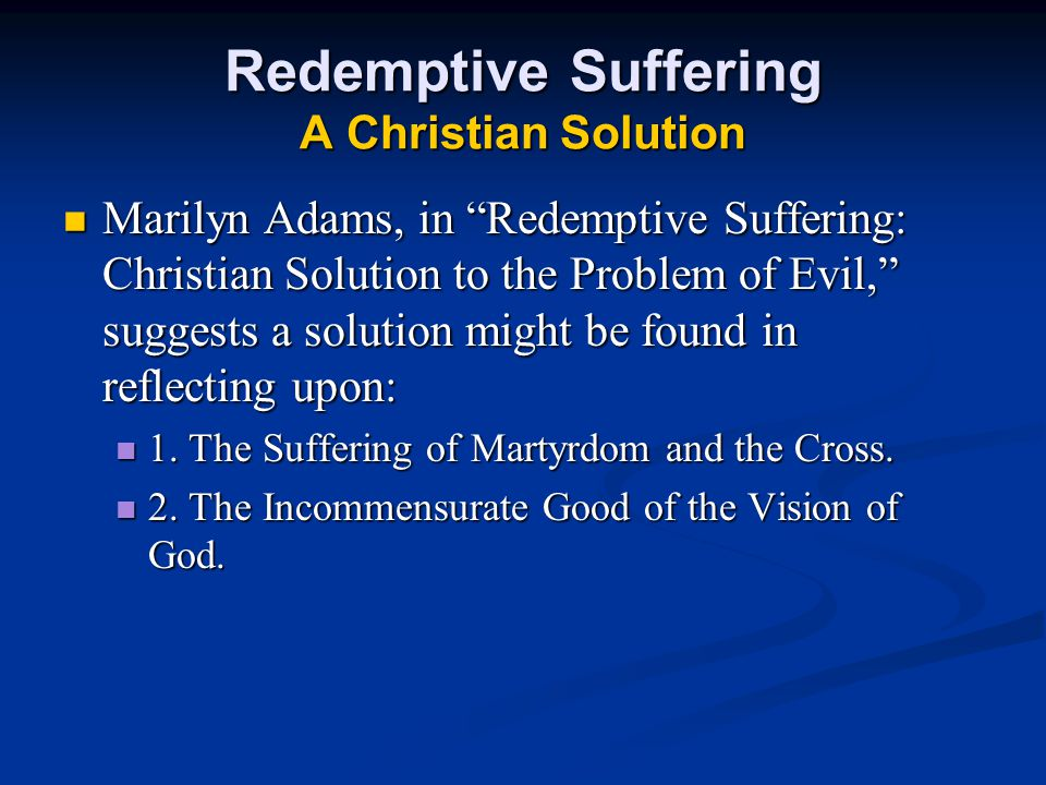 Redemptive Suffering A Christian Solution