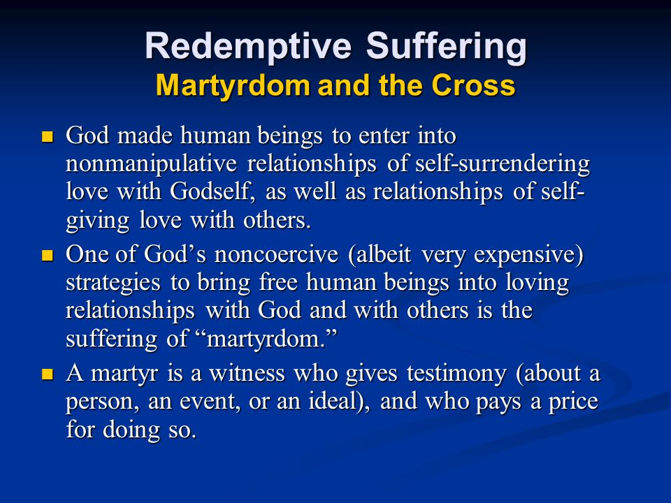 Redemptive Suffering Martyrdom and the Cross