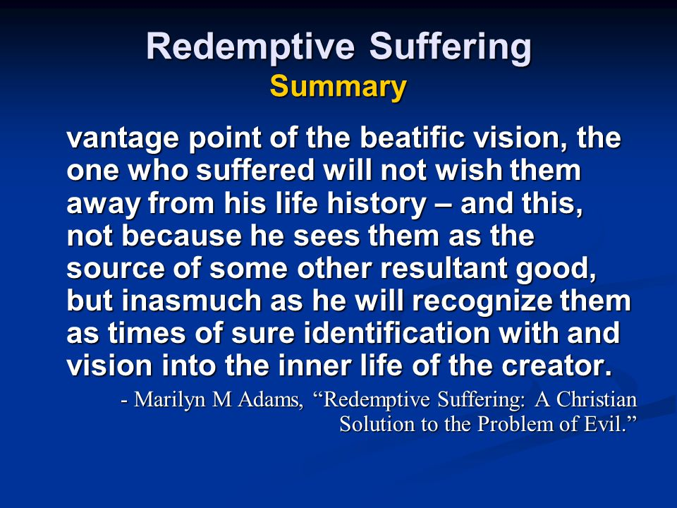 Redemptive Suffering Summary