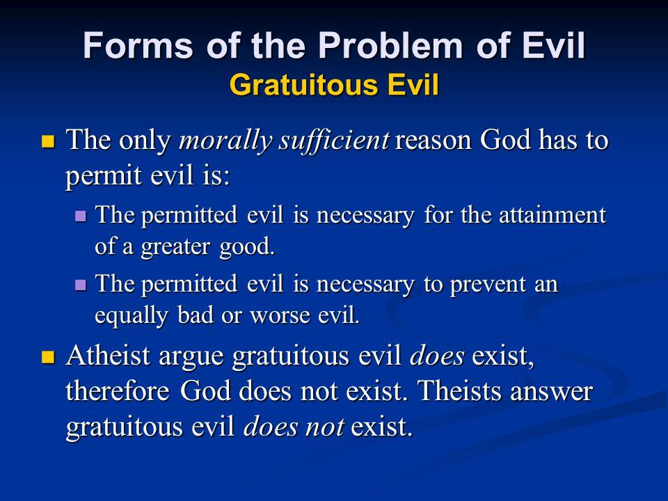 Forms of the Problem of Evil Gratuitous Evil