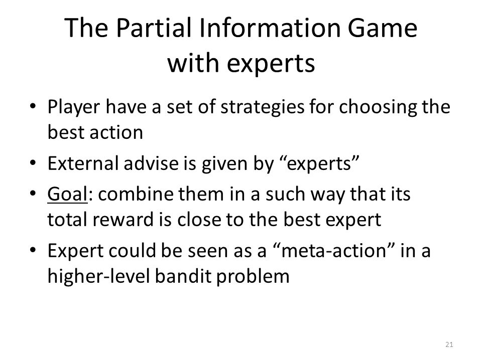 The Partial Information Game with experts