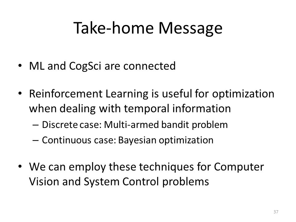 Take-home Message ML and CogSci are connected