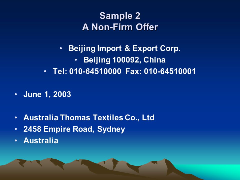 Sample 2 A Non-Firm Offer