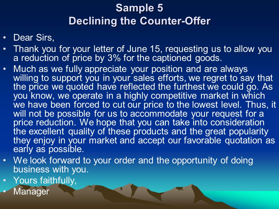 Sample 5 Declining the Counter-Offer