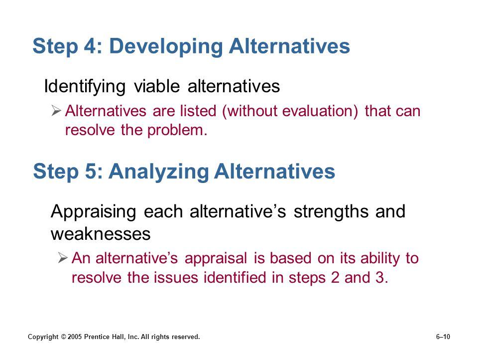 Step 4: Developing Alternatives
