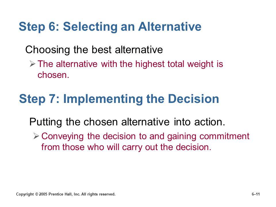 Step 6: Selecting an Alternative