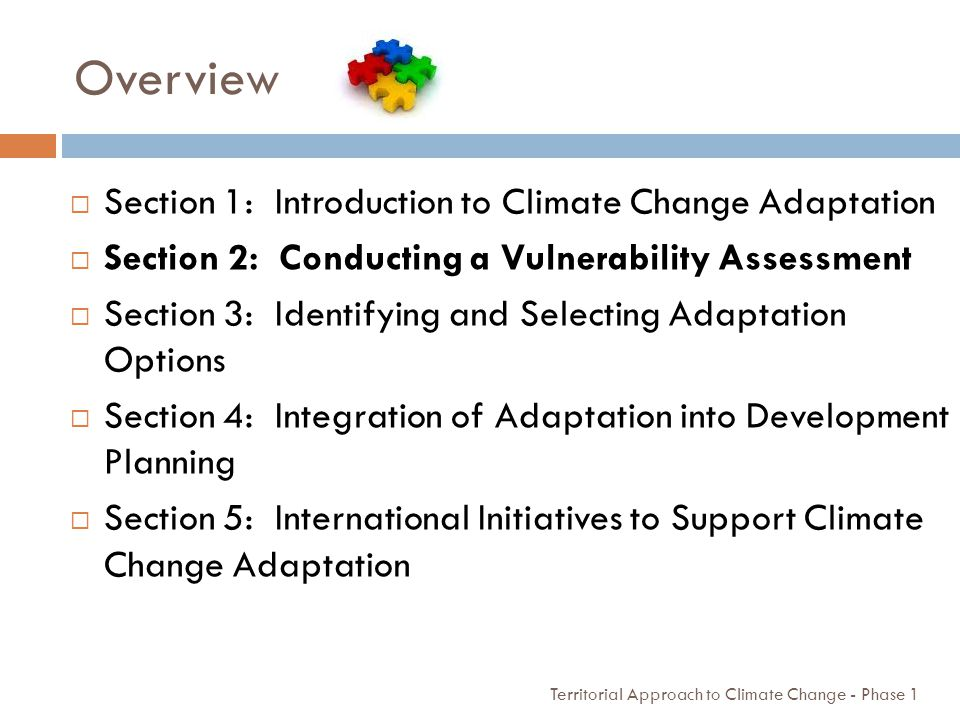 Overview Section 1: Introduction to Climate Change Adaptation