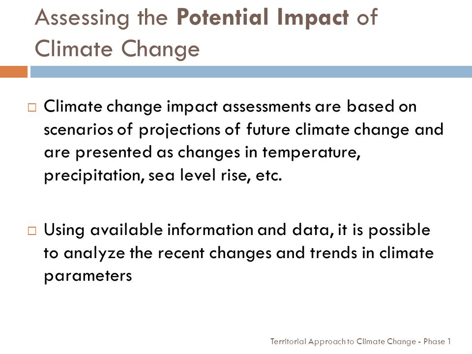 Assessing the Potential Impact of Climate Change