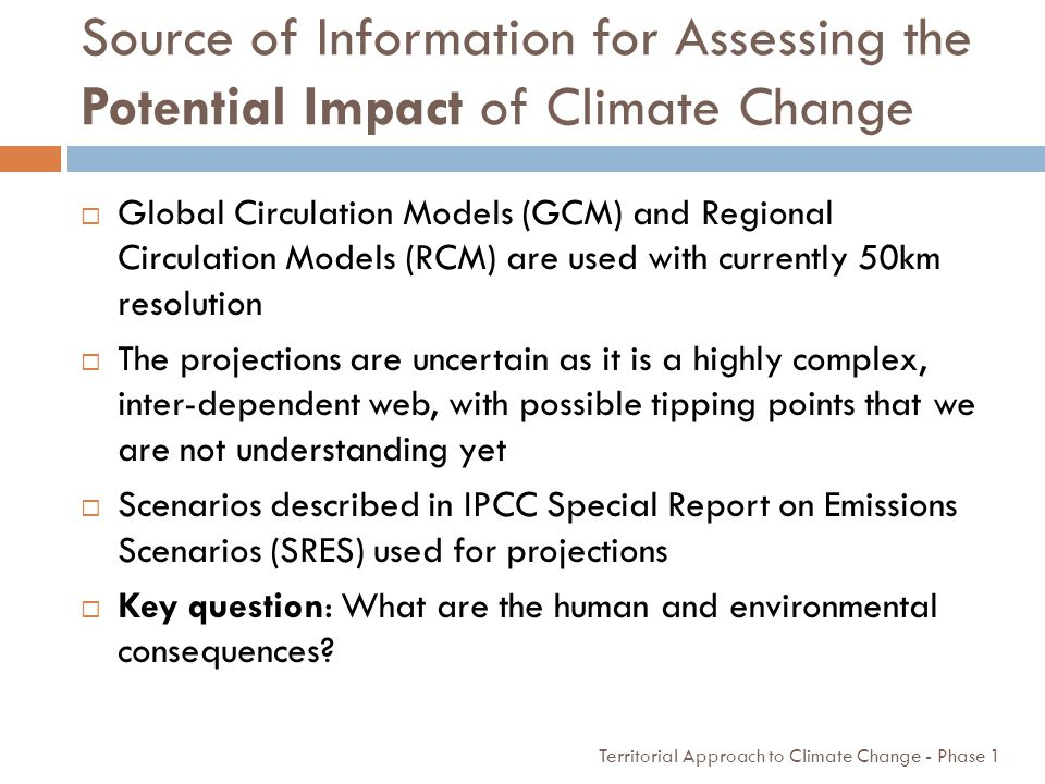 Source of Information for Assessing the Potential Impact of Climate Change