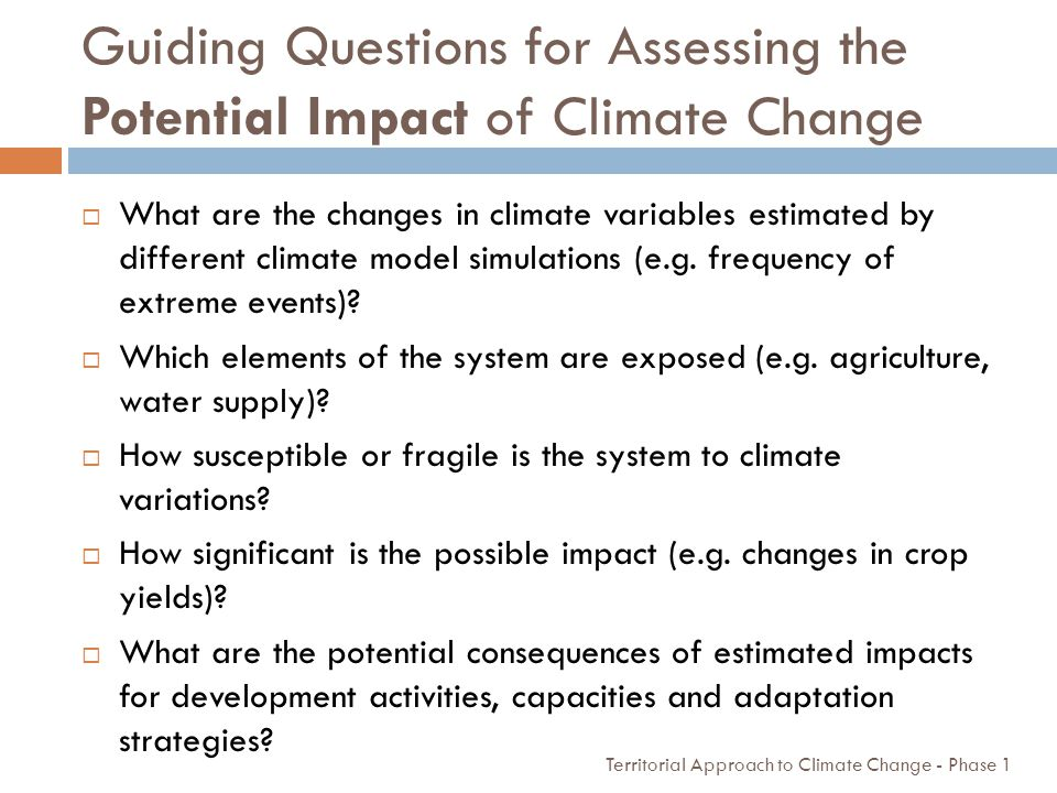 Guiding Questions for Assessing the Potential Impact of Climate Change