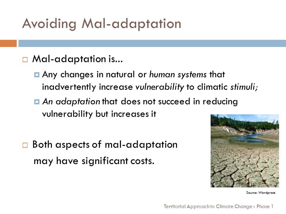 Avoiding Mal-adaptation