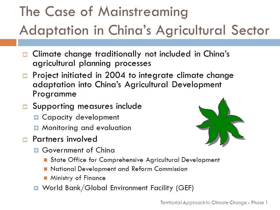 The Case of Mainstreaming Adaptation in China's Agricultural Sector