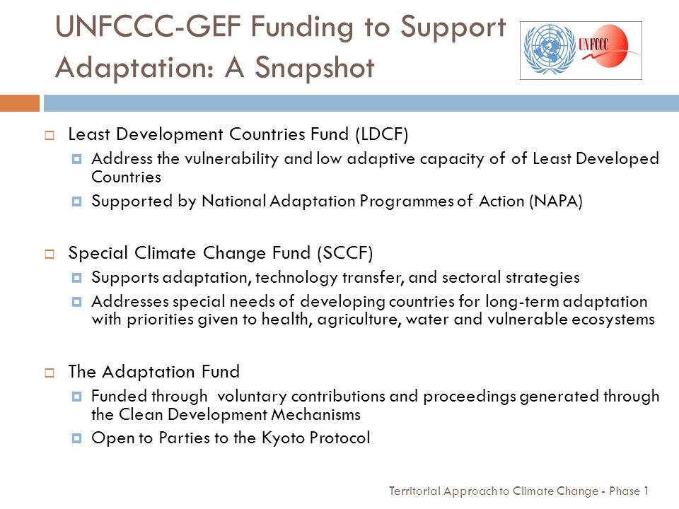 UNFCCC-GEF Funding to Support Adaptation: A Snapshot