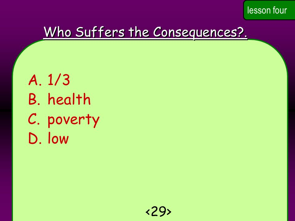 Who Suffers the Consequences .