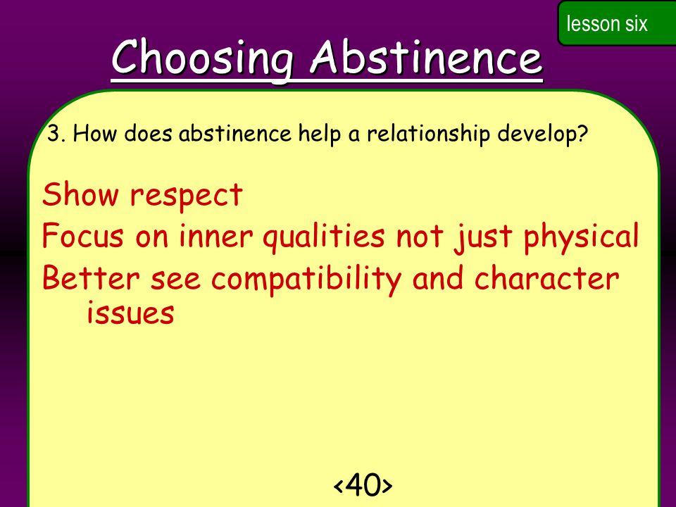 Choosing Abstinence Show respect