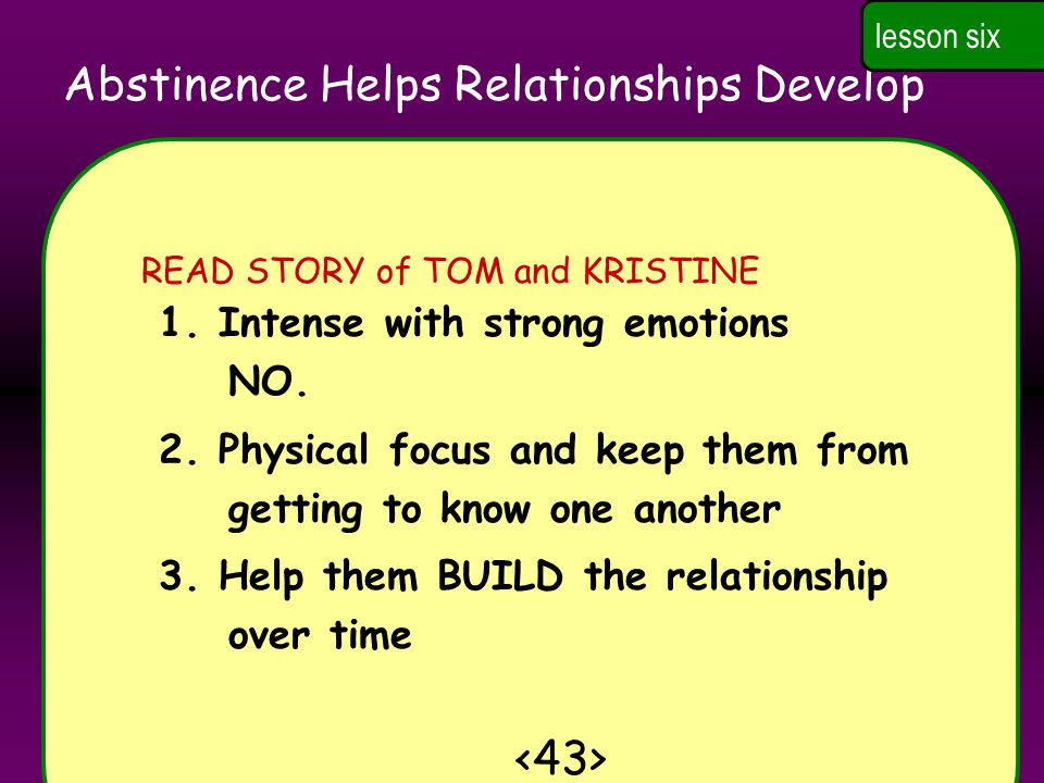 Abstinence Helps Relationships Develop